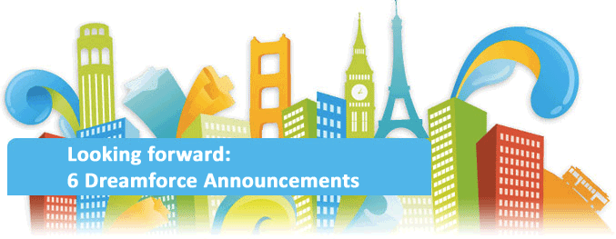 Looking forward: 6 Dreamforce 2012 Announcements