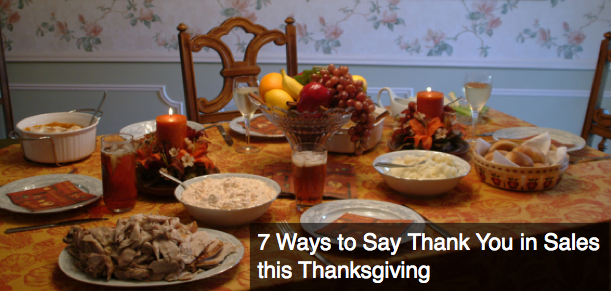 7 Ways To Say 'Thank You' in Sales This Thanksgiving