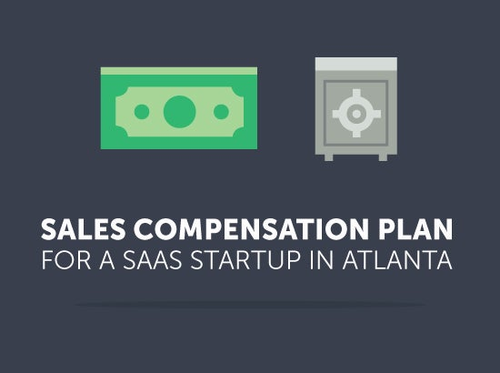 sales compensation plan for a saas startup in atlanta