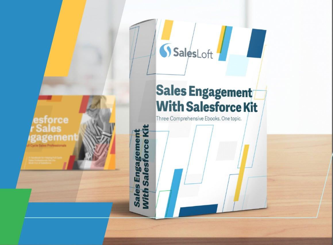 Sales Engagement With Salesforce The Complete Kit Salesloft