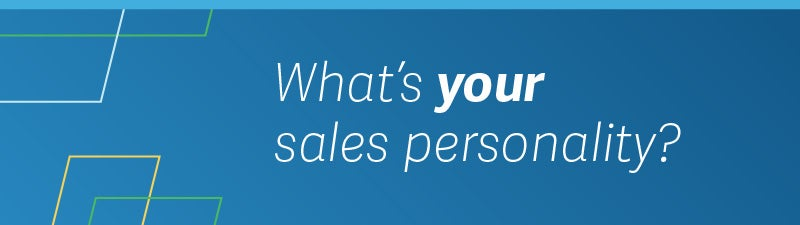 What's you're sales personality?
