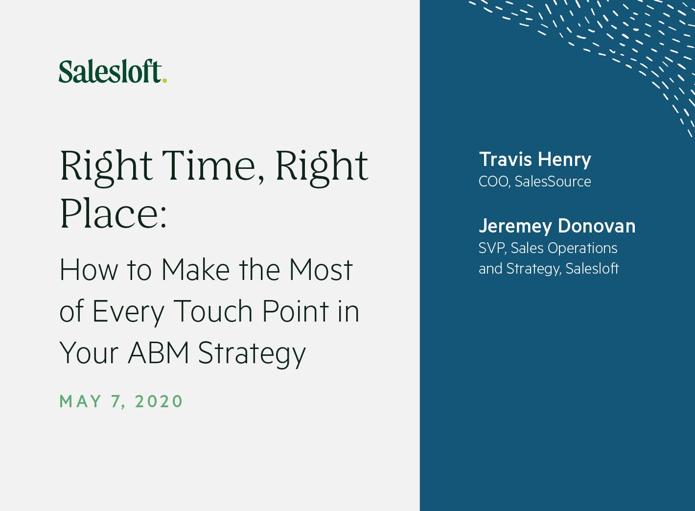 Right Time, Right Place: How to Make the Most of Every Touch Point in Your ABM Strategy