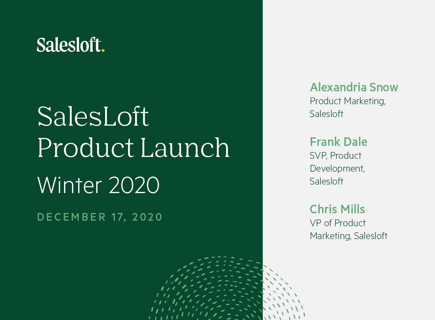 SalesLoft Product Launch (Winter 2020)