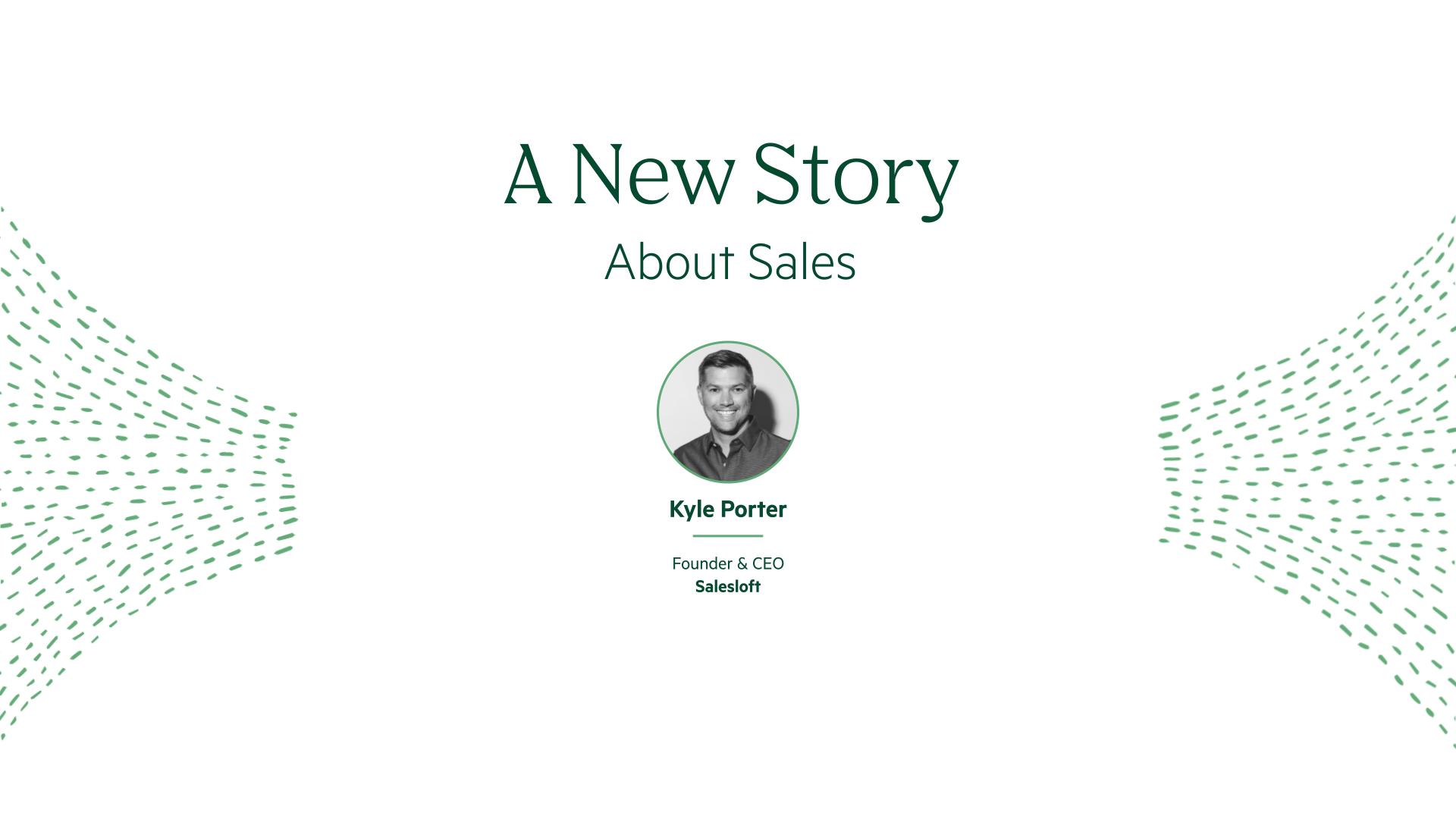 Kyle Porter A New Story About Sales Keynote